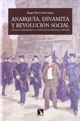 Anarquia Dinamita Y Revolucion Social