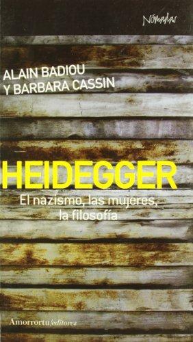 Heidegger El Nazismo Las Mujeres La Filosofia