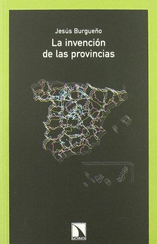 Invencion De Las Provincias