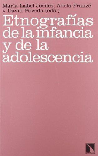 Etnografias De La Infancia Y De La Adolescencia