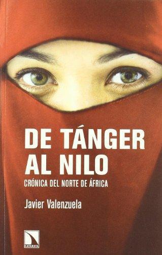 De Tanger Al Nilo Cronica Del Norte De Africa