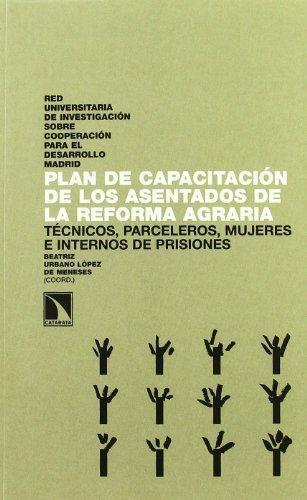 Plan De Capacitacion De Los Asentados De La Reforma Agraria