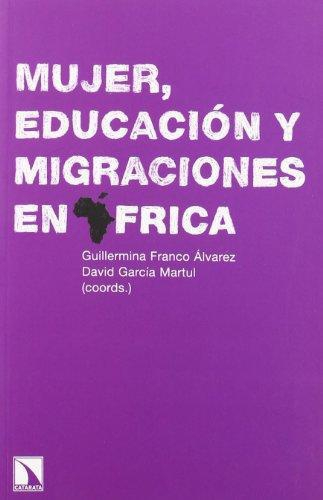 Mujer Educacion Y Migraciones En Africa