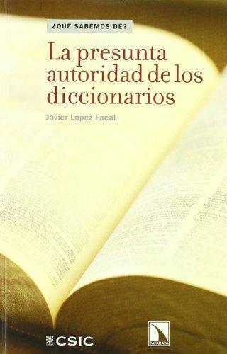 Presunta Autoridad De Los Diccionarios, La