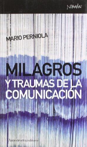 Milagros Y Traumas De La Comunicacion