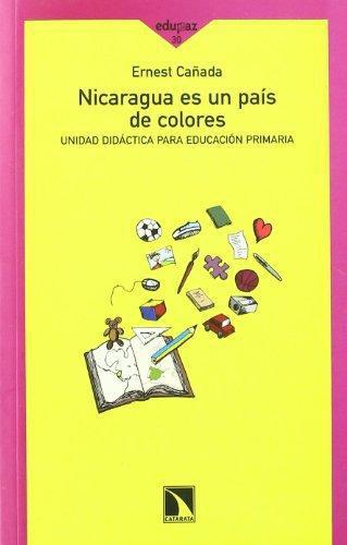 Nicaragua Es Un Pais (Incluye Cd) De Colores