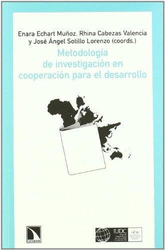Metodologia De Investigacion En Cooperacion Para El Desarrollo