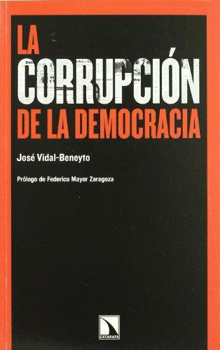 Corrupcion De La Democracia, La