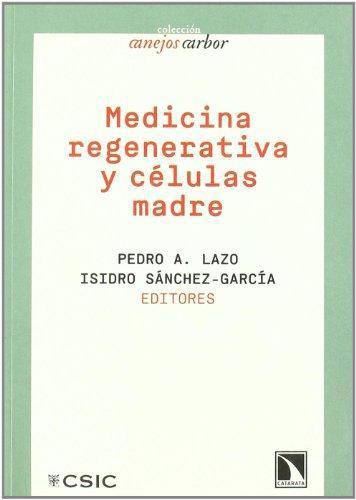 Medicina Regenerativa Y Celulas Madre