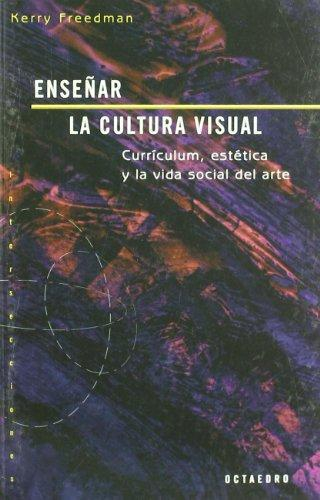 Enseñar La Cultura Visual