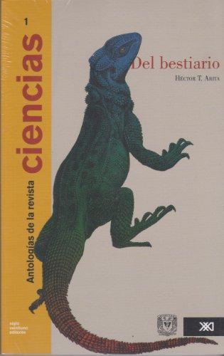 Antologias De La Revista Ciencias Vol.1  Del Bestiario