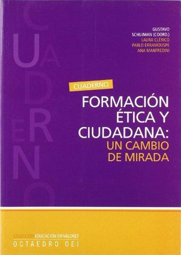 Formacion Etica Y Ciudadana Un Cambio De Mirada