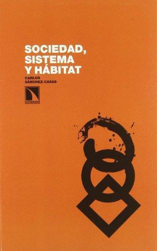 Sociedad Sistema Y Habitat