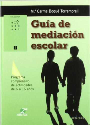 Guia De Mediacion Escolar  (+Cd) Programa Comprensivo De Actividades