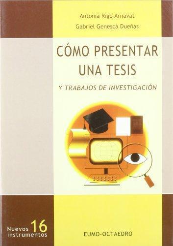 Como Presentar Una Tesis Y Trabajos De Investigacion