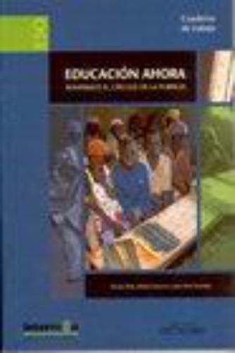 Educacion Ahora. Rompamos El Circulo De La Pobreza