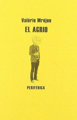 Agrio, El