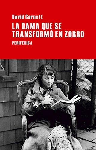 Dama Que Se Transformo En Zorro, La