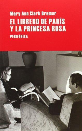 Librero De Paris Y La Princesa Rusa, El
