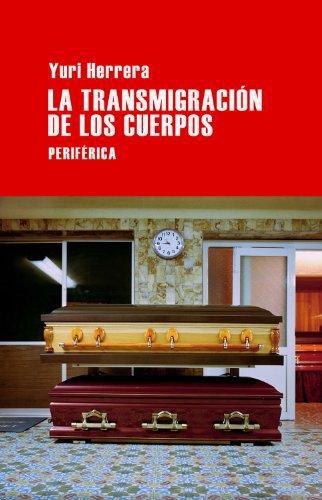 Transmigracion De Los Cuerpos, La