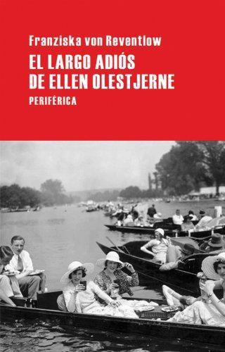 Largo Adios De Ellen Olestjerne, El