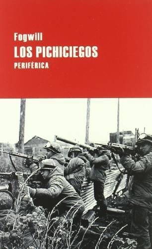 Pichiciegos, Los