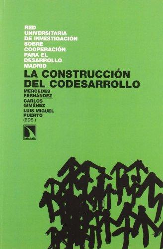Construccion Del Codesarrollo, La