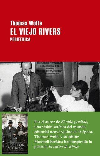 Viejo Rivers, El