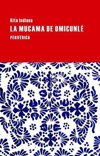 Mucama De Omicunle, La