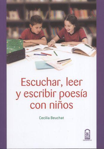 Escuchar Leer Y Escribir Poesia Con Niños