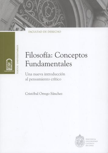 Filosofia Conceptos Fundamentales Una Nueva Introduccion Al Pensamiento Critico