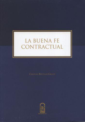 Buena Fe Contractual, La