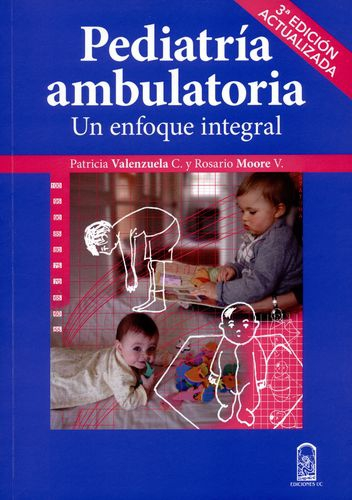 Pediatria Ambulatoria. Un Enfoque Integral
