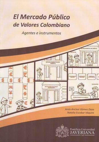 Mercado Publico De Valores Colombiano Agentes E Instrumentos, El