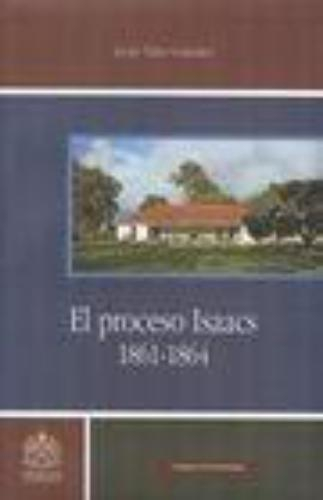 Proceso Isaacs 1861-1864 (+Cd), El