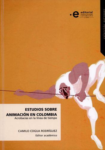 Estudios Sobre Animacion En Colombia