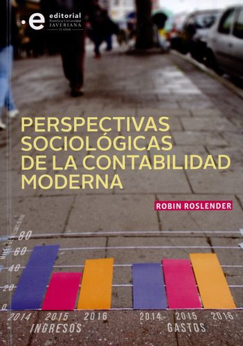 Perspectivas Sociologicas De La Contabilidad Moderna