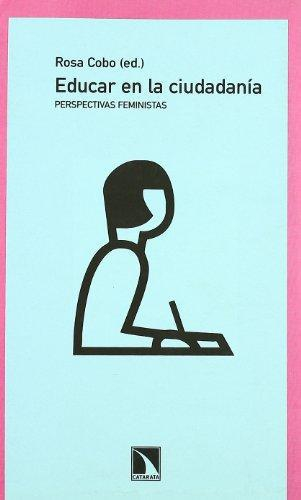 Educar En La Ciudadania. Perspectivas Feministas