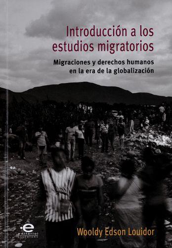 Introduccion A Los Estudios Migratorios