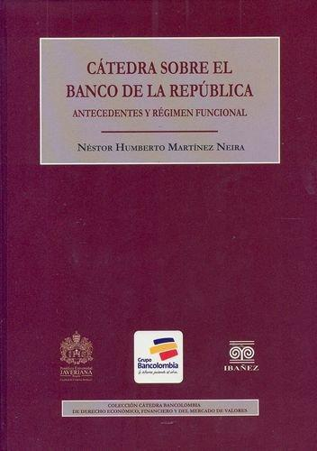 Catedra Sobre El Banco De La Republica