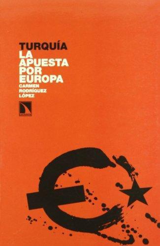 Turquia La Apuesta Por Europa