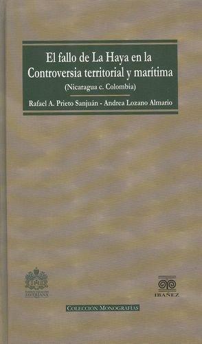 Fallo De La Haya En La Controversia Territorial Y Maritima (Nicaragua C. Colombia), El
