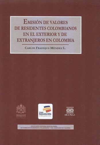 Emision De Valores De Residentes Colombianos En El Exterior Y De Extranjeros En Colombia