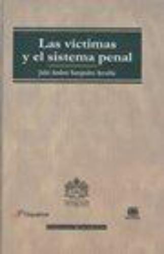 Victimas Y El Sistema Penal, Las