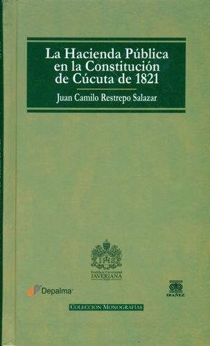 Hacienda Publica En La Constitucion De Cucuta De 1821, La
