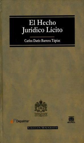 Hecho Juridico Licito, El
