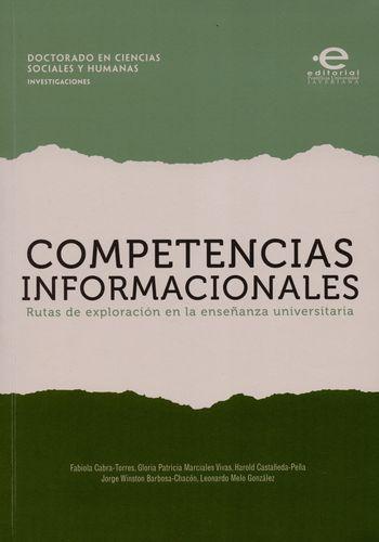 Competencias Informacionales Rutas De Exploracion En La Enseñanza Universitaria