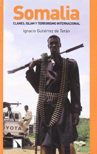 Somalia. Clanes Islam Y Terrorismo Internacional