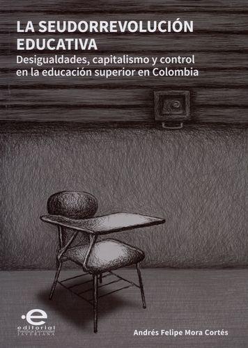 Seudorrevolucion Educativa, La