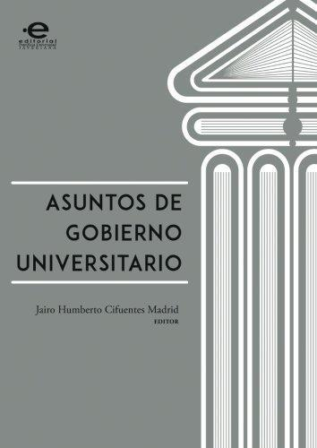 Asuntos De Gobierno Universitario